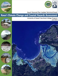 Kaua'i Climate Change and Coastal Hazards Assessment (KC3HA)