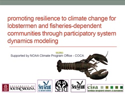 NOAA COCA project, Promoting resilience to climate change for lobstermen and fisheries dependent communities through participatory system dynamics modeling