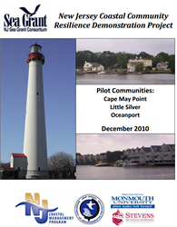 New Jersey Coastal Community Resilience Demonstration Project: Pilot Communities: Cape May Point, Little Silver, Oceanport